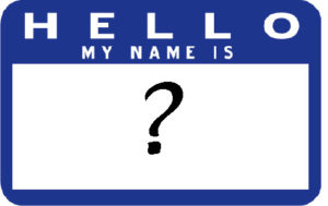 Name tag with a question mark written under the text 'Hello my name is'